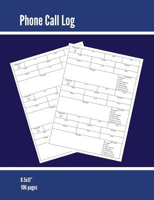 Phone Call Log: Phone Memo Message Book, Record 3 Telephone Messages Per Page, Calls Tracker, Keeping Track Voice Mail, Journal, Notebook by Amy Newton