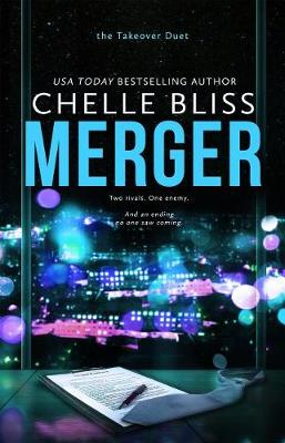 Merger by Chelle Bliss