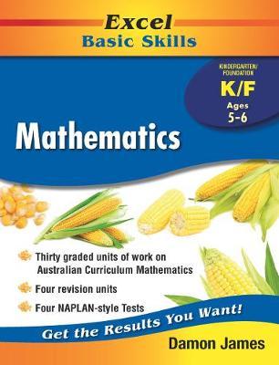 Excel Basic Skills - Mathematics Kindergarten/Foundation by Damon James