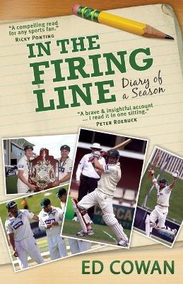 In the Firing Line by Ed Cowan