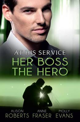 One Night With Her Boss/her Very Special Boss/the Surgeon's Marriage Proposal by Alison Evans