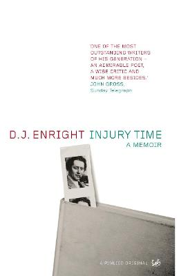 Injury Time by D. J. Enright