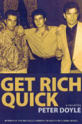 Get Rich Quick by Peter Doyle