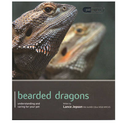 Bearded Dragon - Pet Expert by Lance Jepson