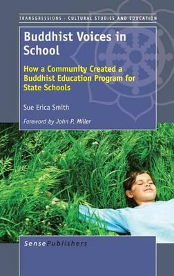 Buddhist Voices in School by Sue Erica Smith