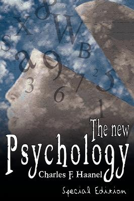 The New Psychology by Charles F Haanel