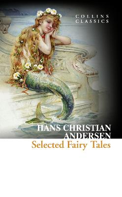 Selected Fairy Tales by Hans Christian Andersen