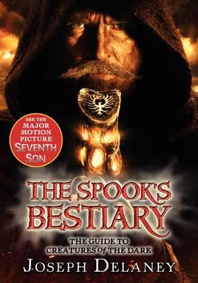 The Last Apprentice: The Spook's Bestiary by Joseph Delaney
