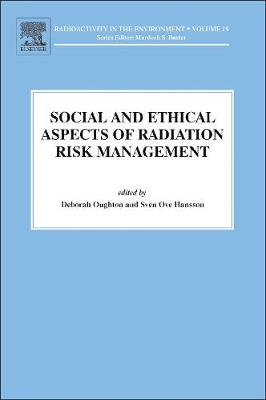 Social and Ethical Aspects of Radiation Risk Management by Deborah Oughton