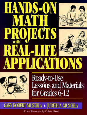 Hands on Math with Real Life Applications by Gary Robert Muschla