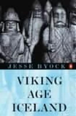 Viking Age Iceland by Jesse L. Byock