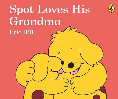 Spot Loves His Grandma book