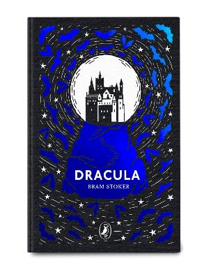 Dracula: Puffin Clothbound Classics by Bram Stoker