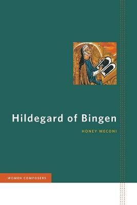 Hildegard of Bingen by Honey Meconi