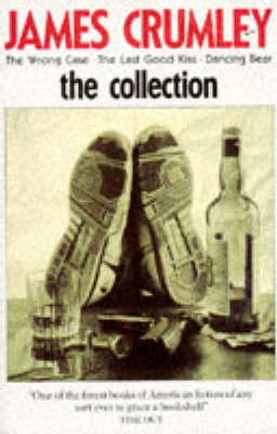 The Collection by James Crumley