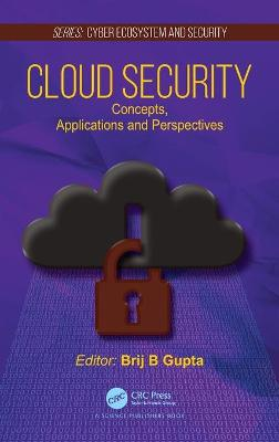Cloud Security: Concepts, Applications and Perspectives book
