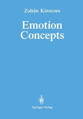 Emotion Concepts by Zoltan Kovecses
