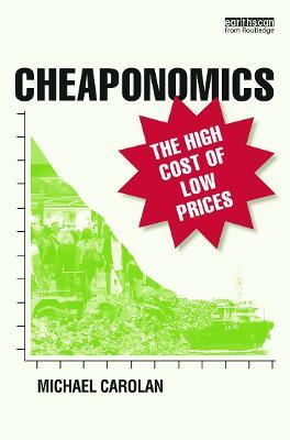 Cheaponomics by Michael Carolan
