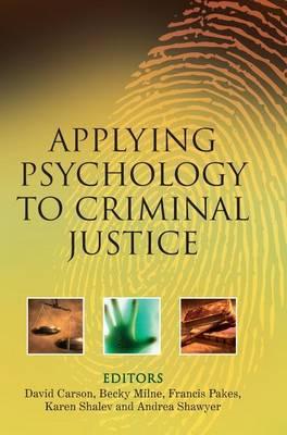 Applying Psychology to Criminal Justice book