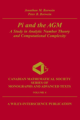 Pi and the Arithmetic Geometric Mean by Jonathan M. Borwein