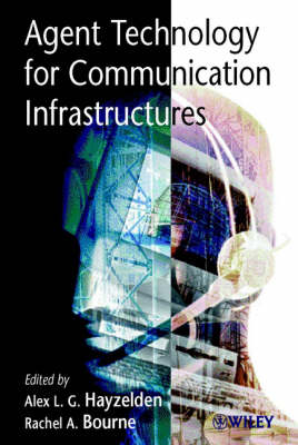 Agent Technology for Communication Infrastructures book
