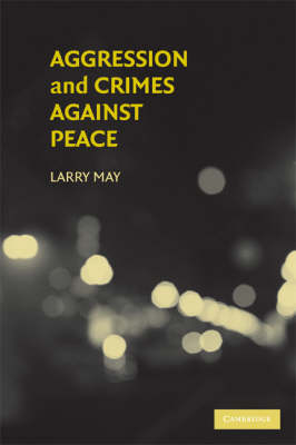 Aggression and Crimes Against Peace book