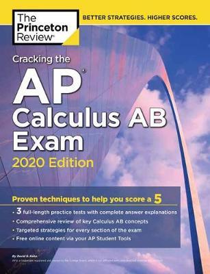 Cracking the AP Calculus AB Exam, 2020 Edition book