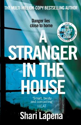 Stranger in the House by Shari Lapena