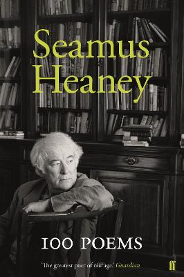 100 Poems by Seamus Heaney
