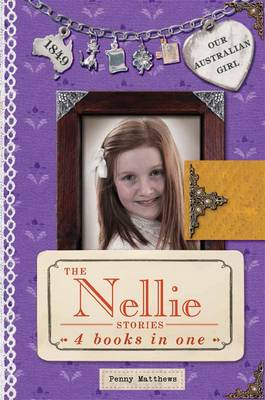 Our Australian Girl: The Nellie Stories book