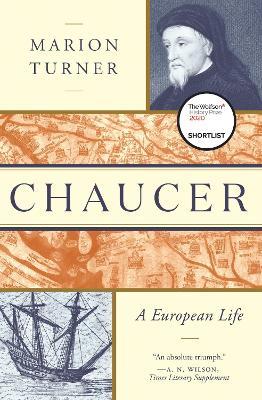 Chaucer: A European Life book