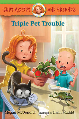 Judy Moody and Friends: Triple Pet Trouble by Megan McDonald