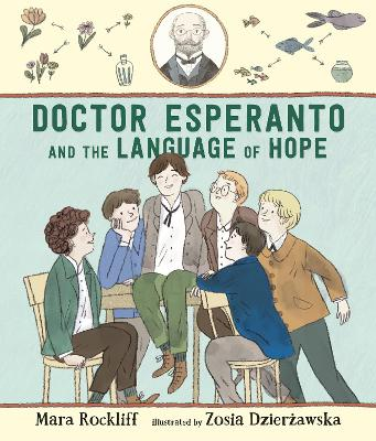 Doctor Esperanto and the Language of Hope by Mara Rockliff