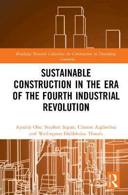 Sustainable Construction in the Era of the Fourth Industrial Revolution book