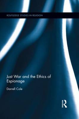 Just War and the Ethics of Espionage book
