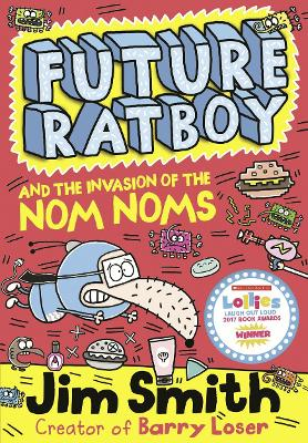 Future Ratboy and the Invasion of the Nom Noms by Jim Smith