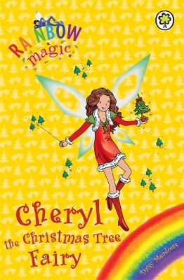 Cheryl the Christmas Tree Fairy by Daisy Meadows