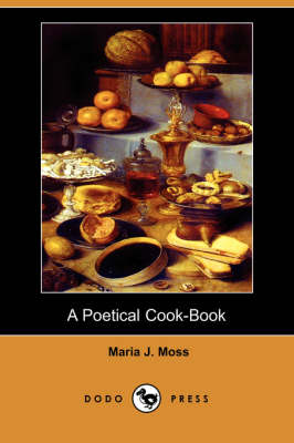 Poetical Cook-Book (Dodo Press) book