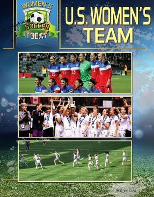 US Women's Team by Andrew Luke