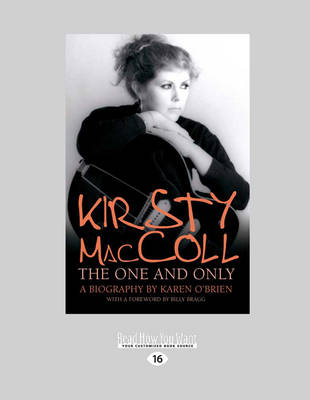 Kirsty Maccoll: The One   Only by Karen O'Brien