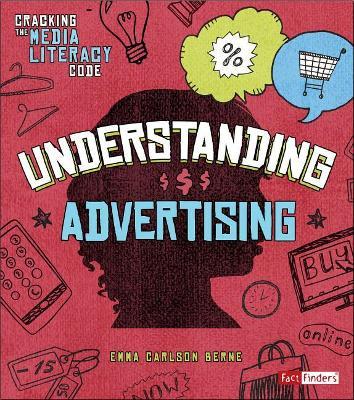 Understanding Advertising by Emma Carlson Berne