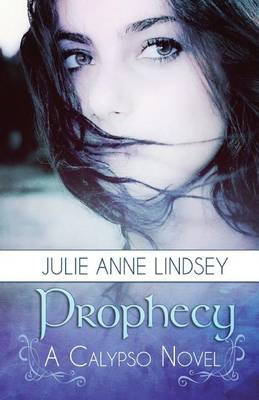 Prophecy by Julie Anne Lindsey