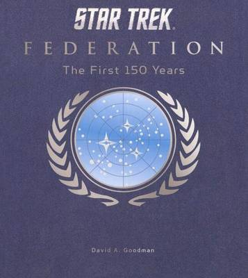 Star Trek Federation by David A. Goodman