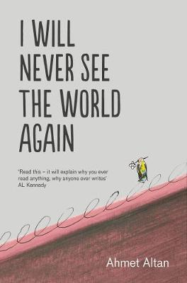 I Will Never See the World Again book
