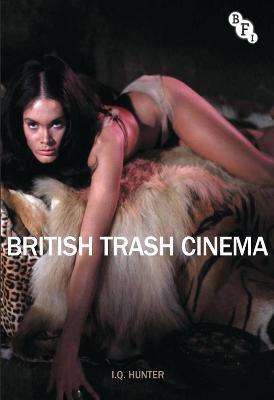British Trash Cinema by Ian Hunter
