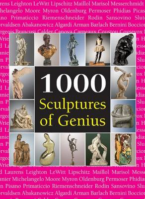 1000 Sculptures of Genius by Patrick Bade