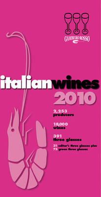 Italian Wines: 2010 by Gambero Rosso