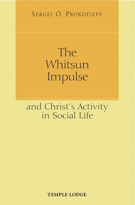 Whitsun Impulse and Christ's Activity in Social Life book
