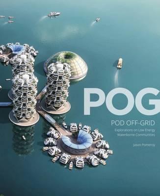 POG: Pod off-Grid by Jason Pomeroy