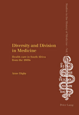 Diversity and Division in Medicine by Anne Digby